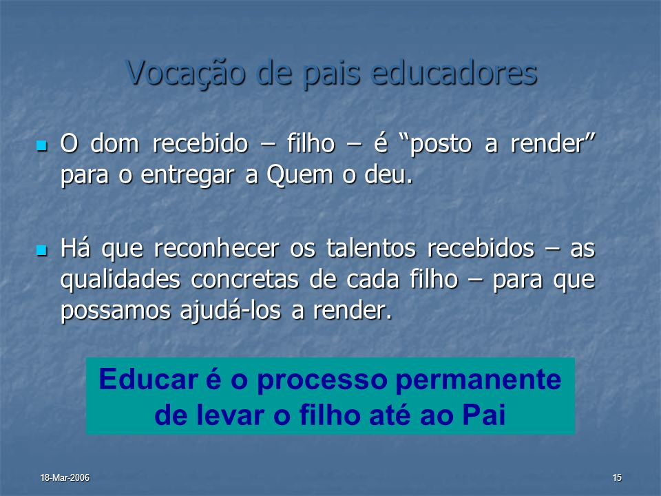 Vocação de pais educadores