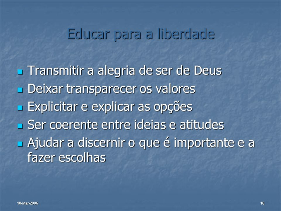 Educar para a liberdade