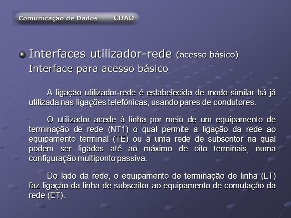 Interfaces utilizador-rede (acesso básico)