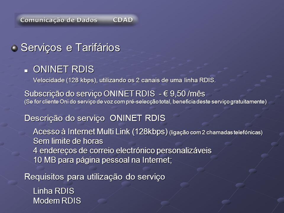 Serviços e Tarifários ONINET RDIS Descrição do serviço ONINET RDIS