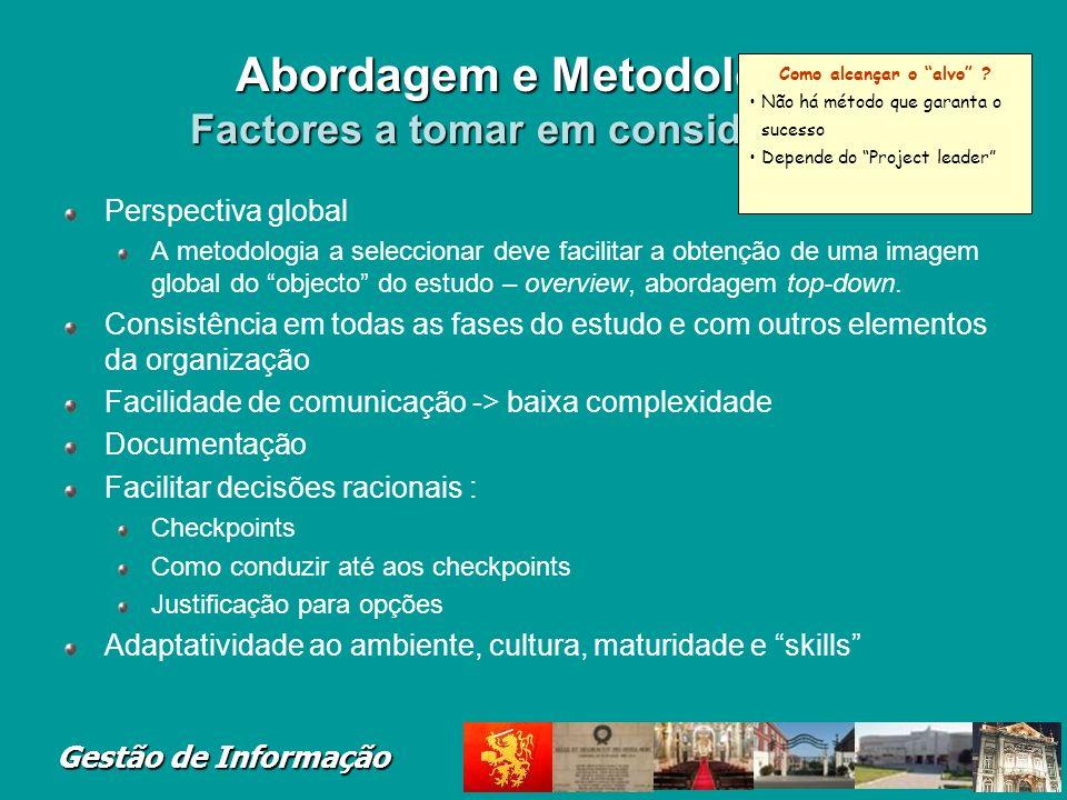 Abordagem e Metodologia Factores a tomar em consideração