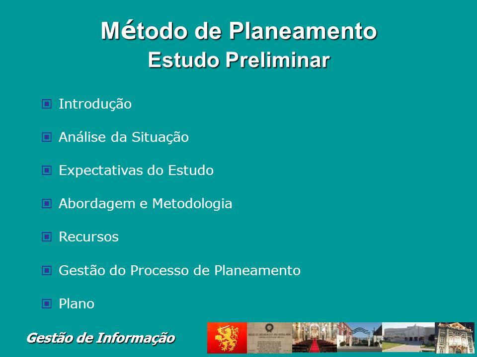 Método de Planeamento Estudo Preliminar