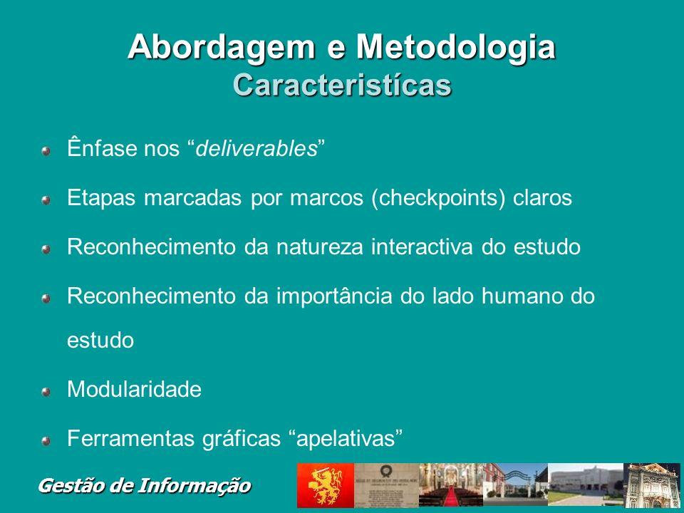 Abordagem e Metodologia Caracteristícas
