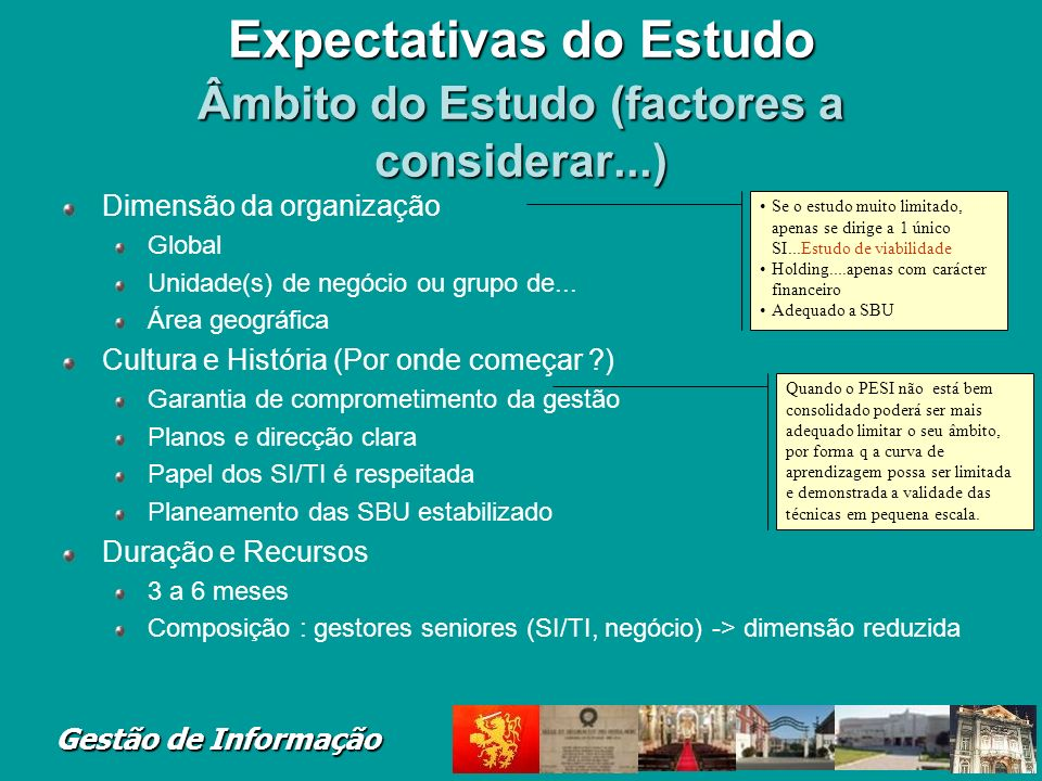 Expectativas do Estudo Âmbito do Estudo (factores a considerar...)