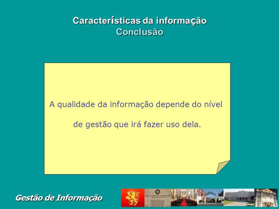 Características da informação Conclusão