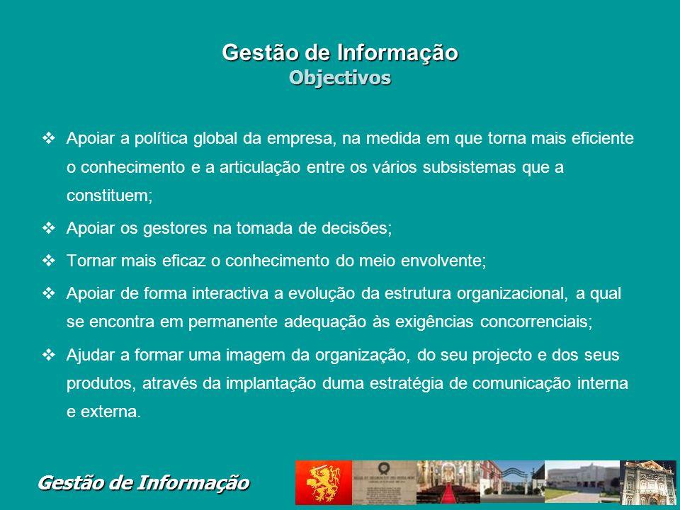 Gestão de Informação Objectivos