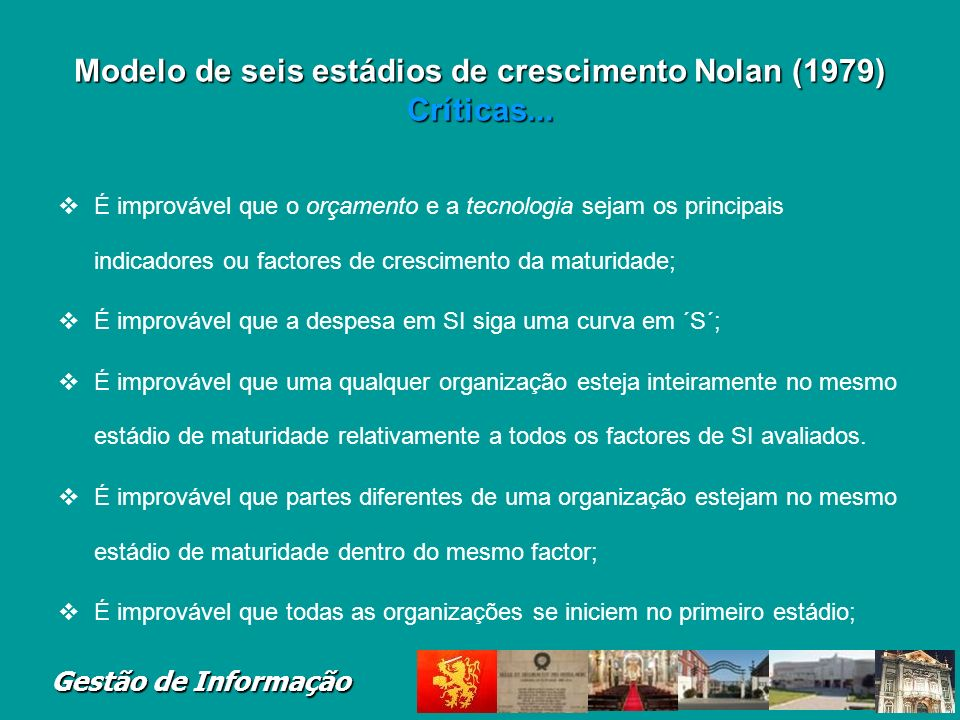 Modelo de seis estádios de crescimento Nolan (1979) Críticas...
