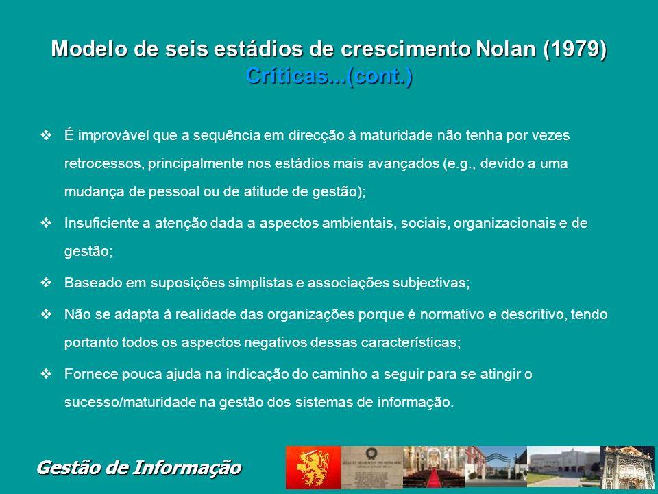 Modelo de seis estádios de crescimento Nolan (1979) Críticas...(cont.)