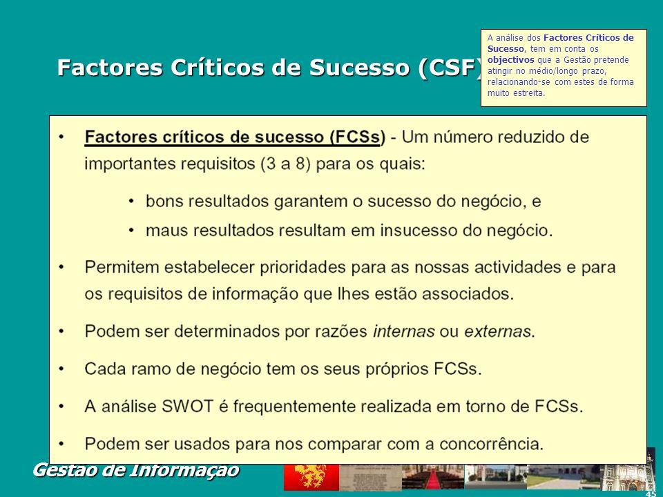 Factores Críticos de Sucesso (CSF) (Rockart)