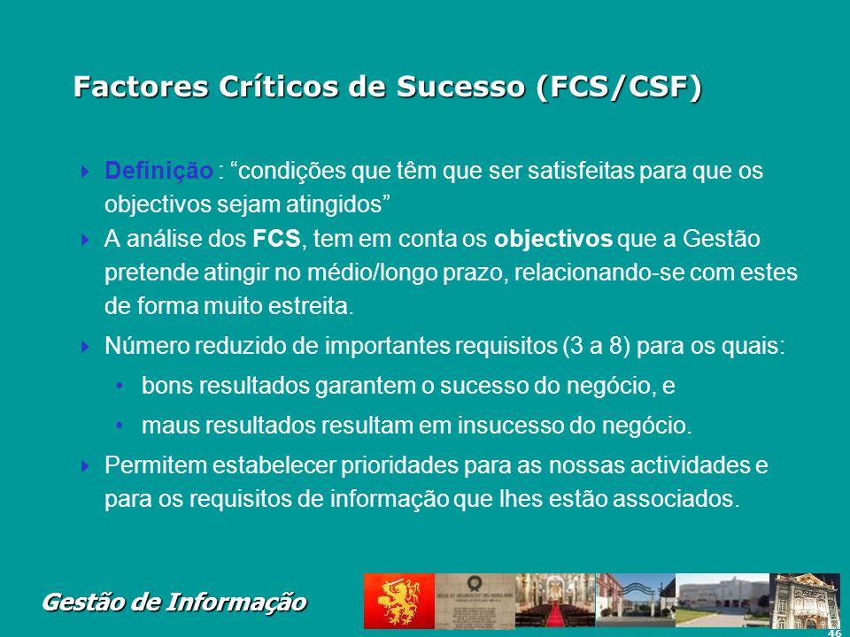Factores Críticos de Sucesso (FCS/CSF)