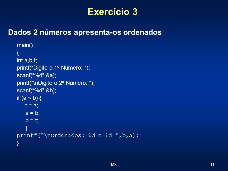 Dados 2 números apresenta-os ordenados