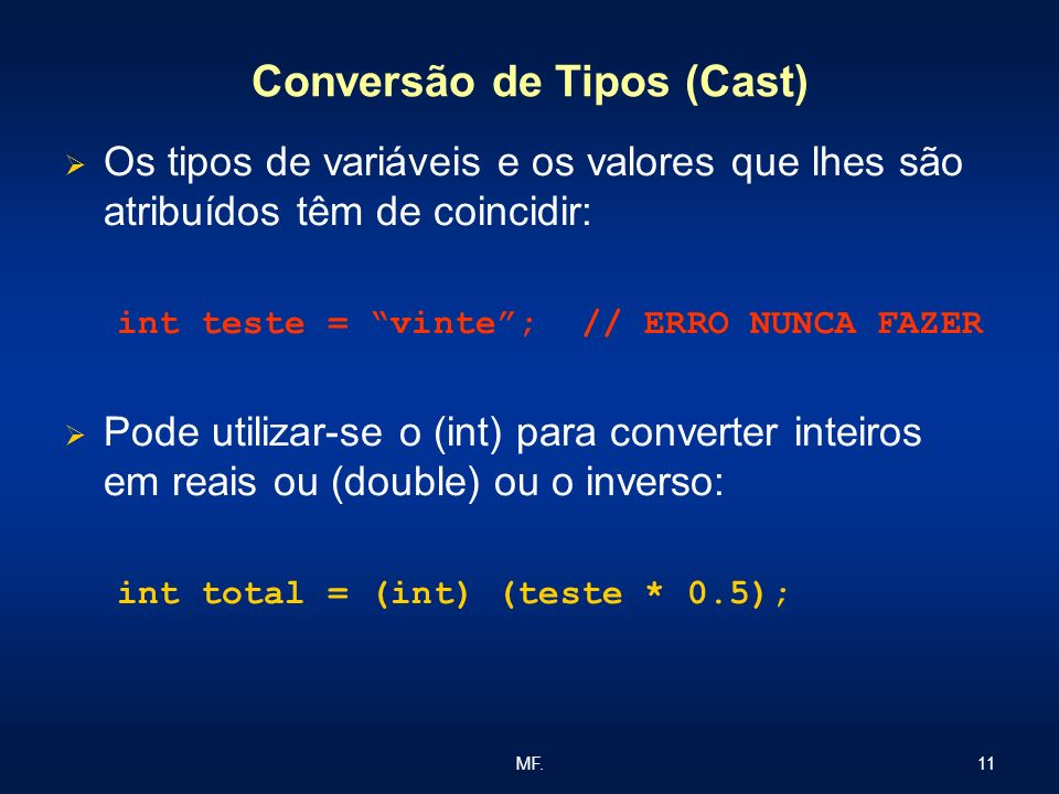 Conversão de Tipos (Cast)