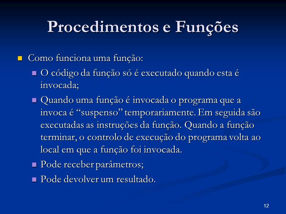 Procedimentos e Funções