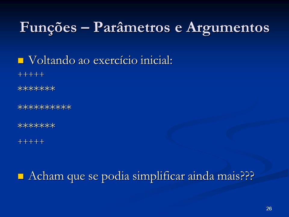 Funções – Parâmetros e Argumentos