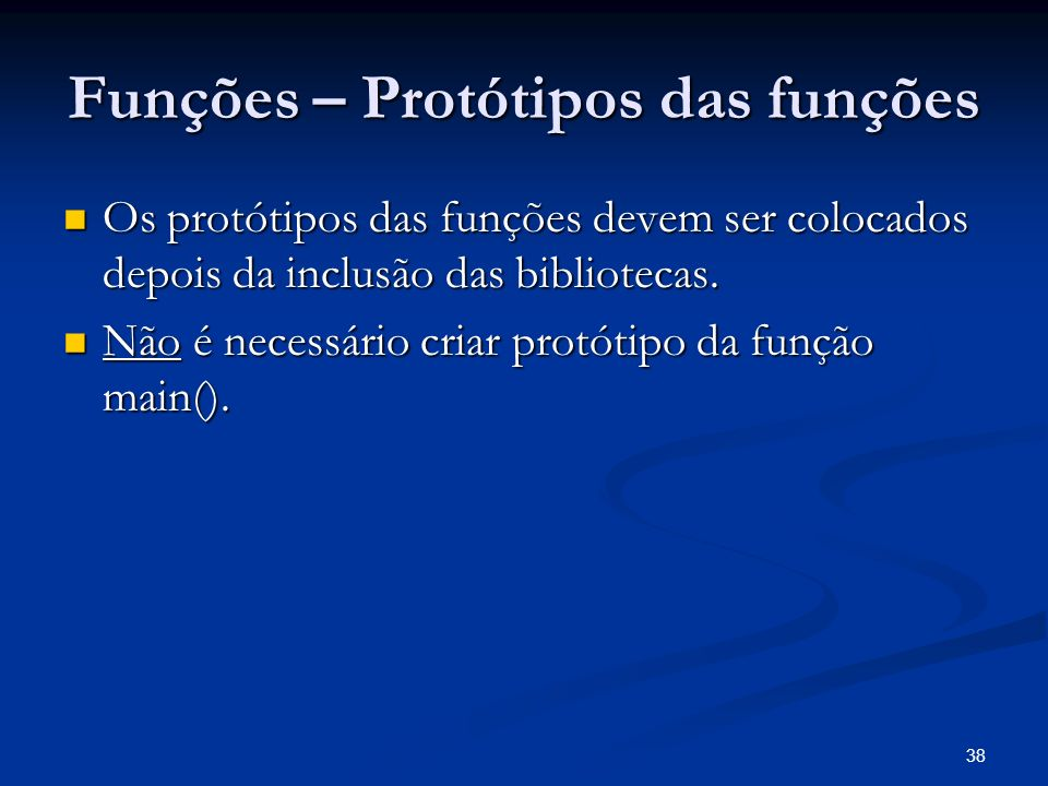 Funções – Protótipos das funções