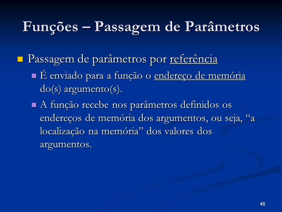 Funções – Passagem de Parâmetros