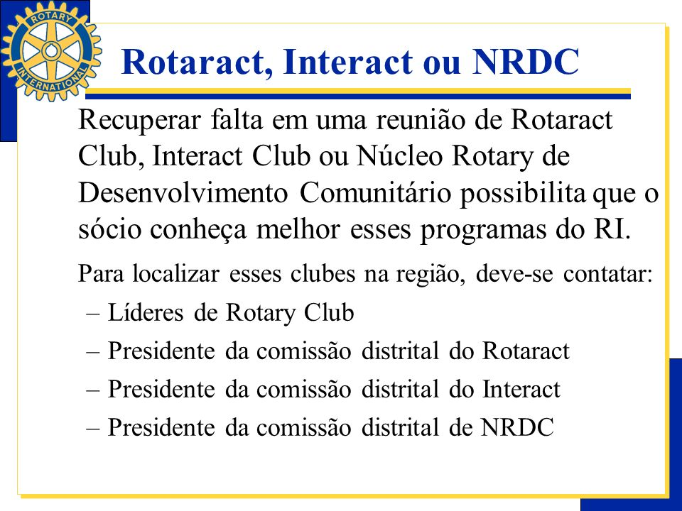 Rotaract, Interact ou NRDC