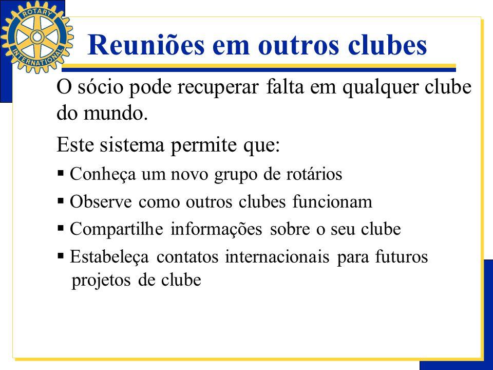 Reuniões em outros clubes