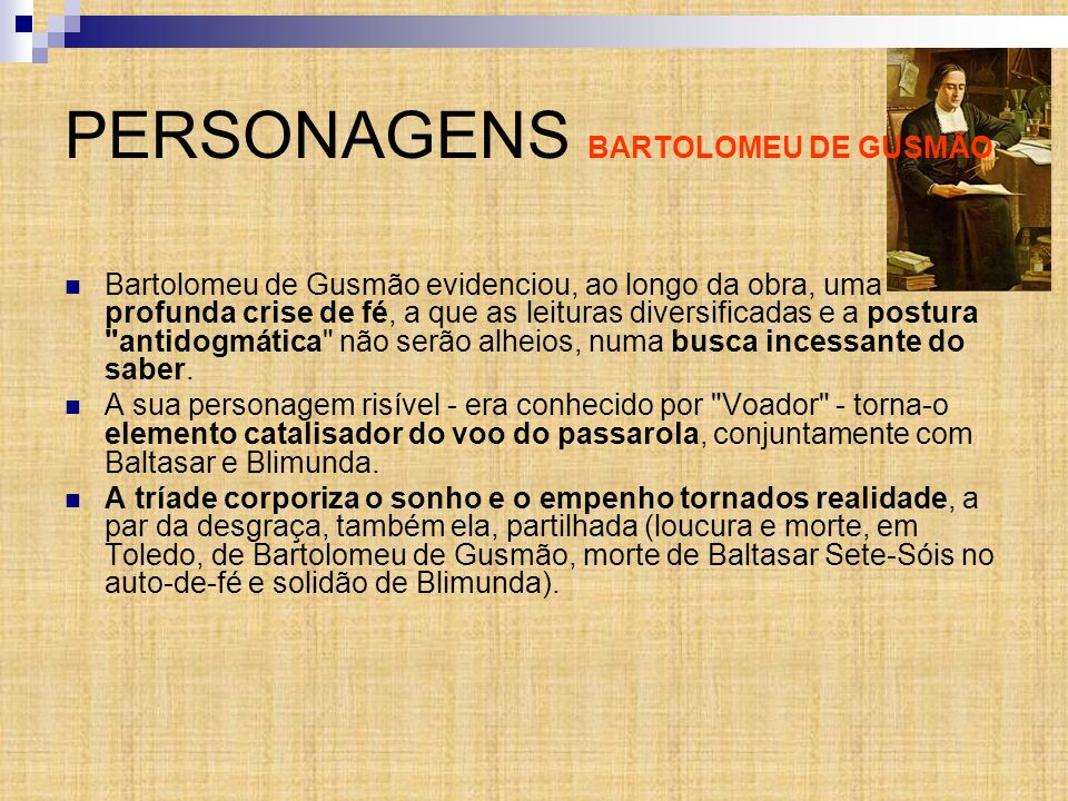 PERSONAGENS BARTOLOMEU DE GUSMÃO