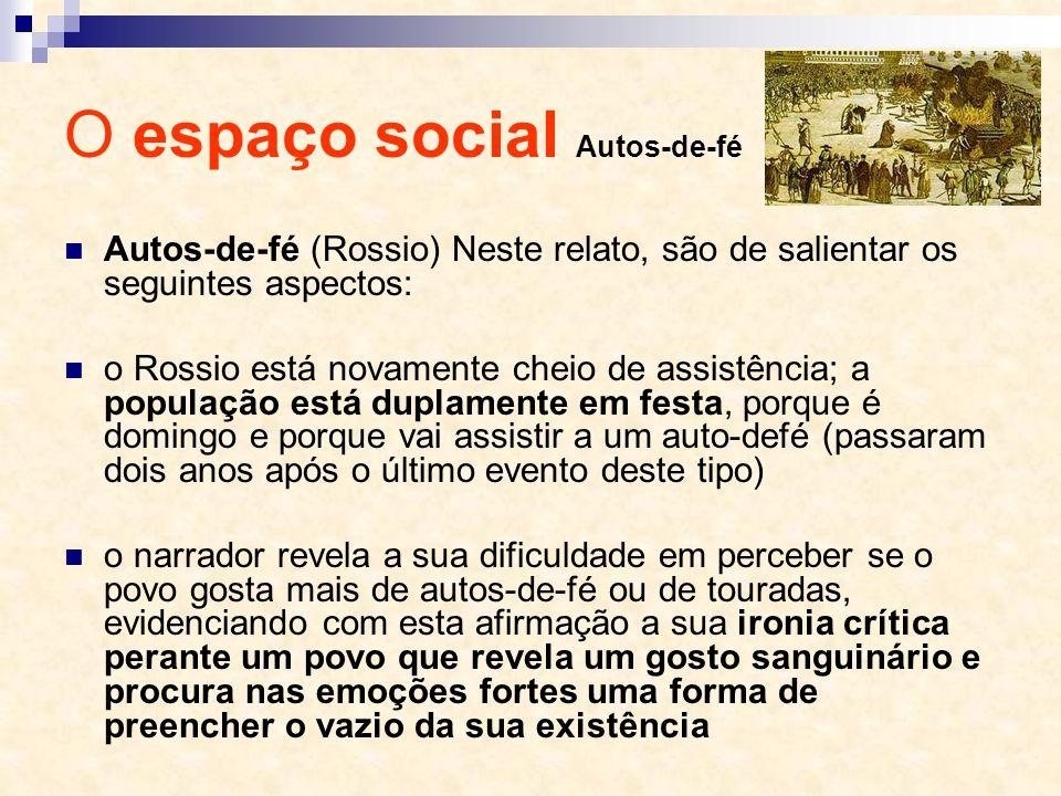 O espaço social Autos-de-fé
