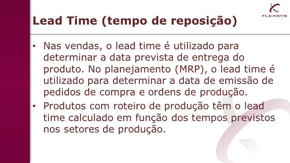 Lead Time (tempo de reposição)