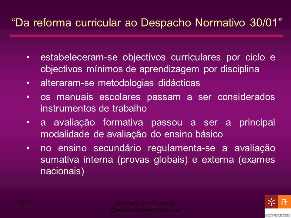 Da reforma curricular ao Despacho Normativo 30/01