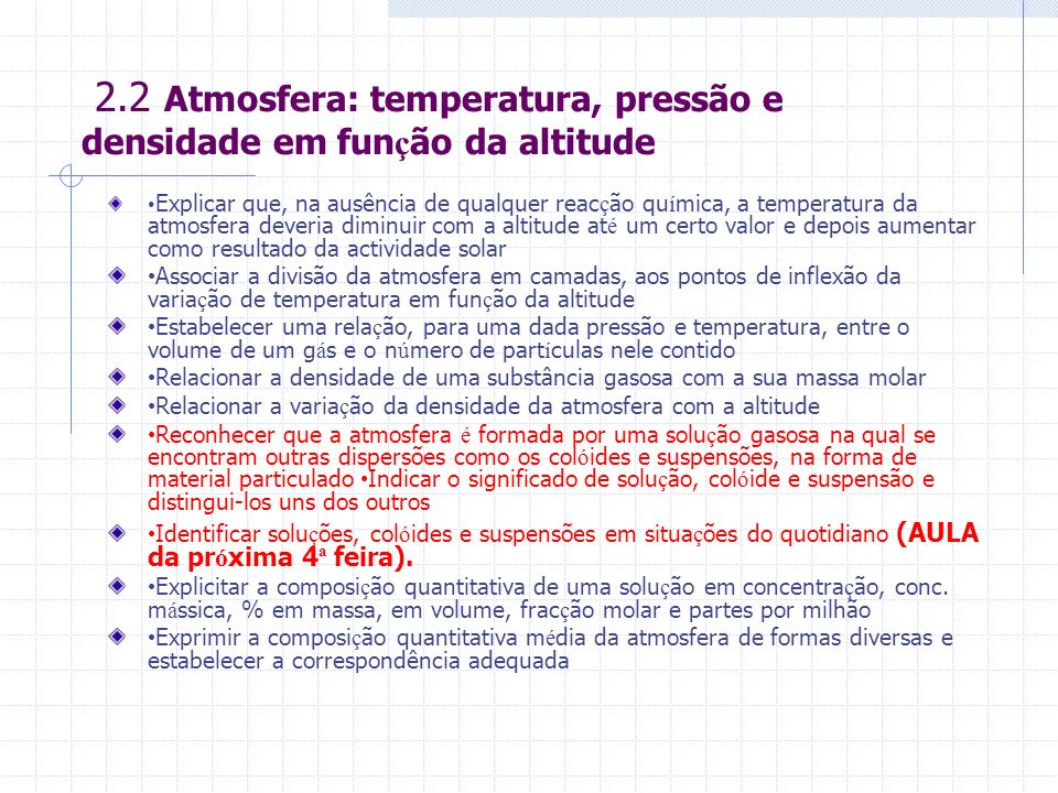 2.2 Atmosfera: temperatura, pressão e densidade em função da altitude