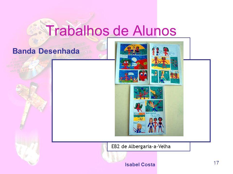 Trabalhos de Alunos Banda Desenhada EB2 de Albergaria-a-Velha