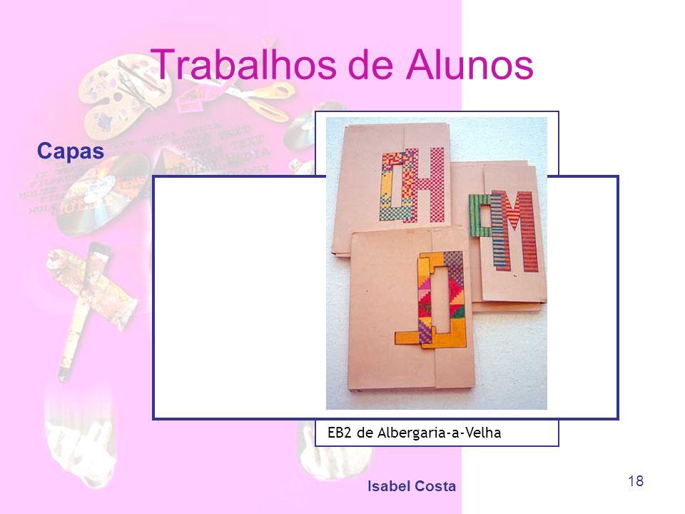 Trabalhos de Alunos Capas EB2 de Albergaria-a-Velha Isabel Costa