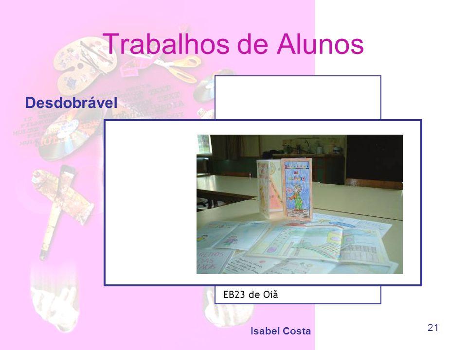 Trabalhos de Alunos Desdobrável EB23 de Oiã Isabel Costa
