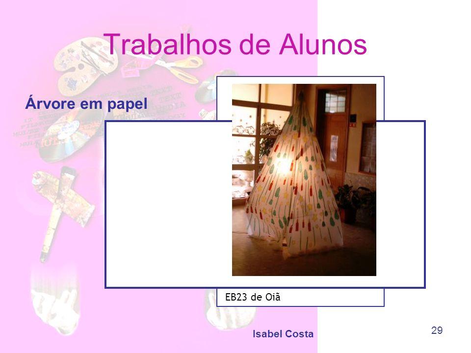 Trabalhos de Alunos Árvore em papel EB23 de Oiã Isabel Costa