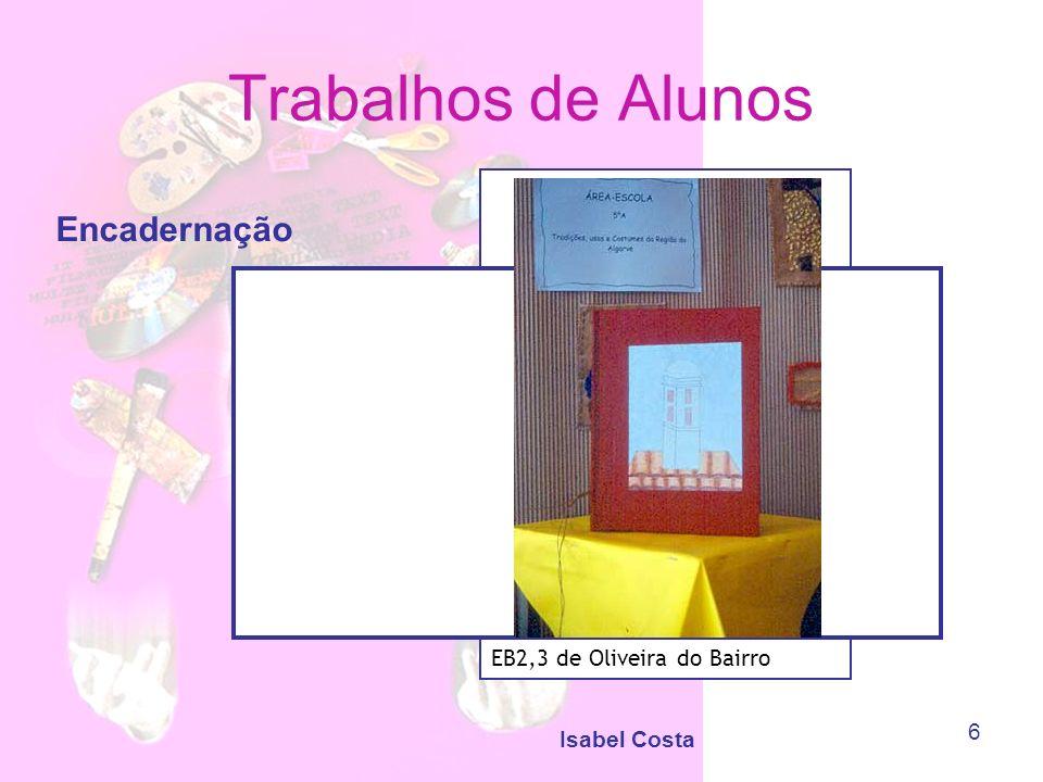 Trabalhos de Alunos Encadernação EB2,3 de Oliveira do Bairro