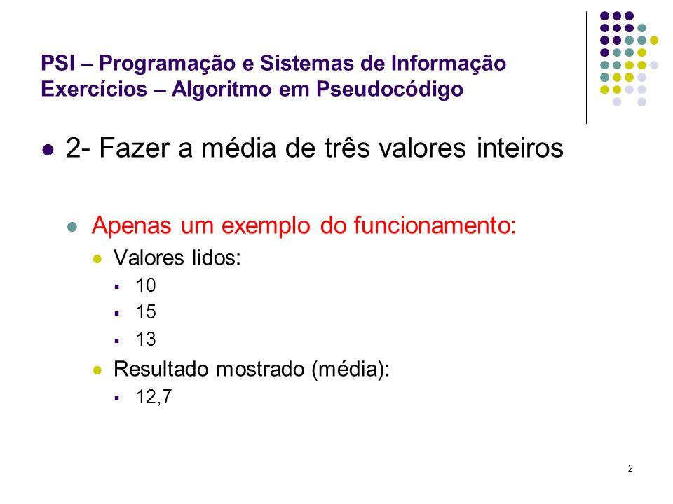 2- Fazer a média de três valores inteiros