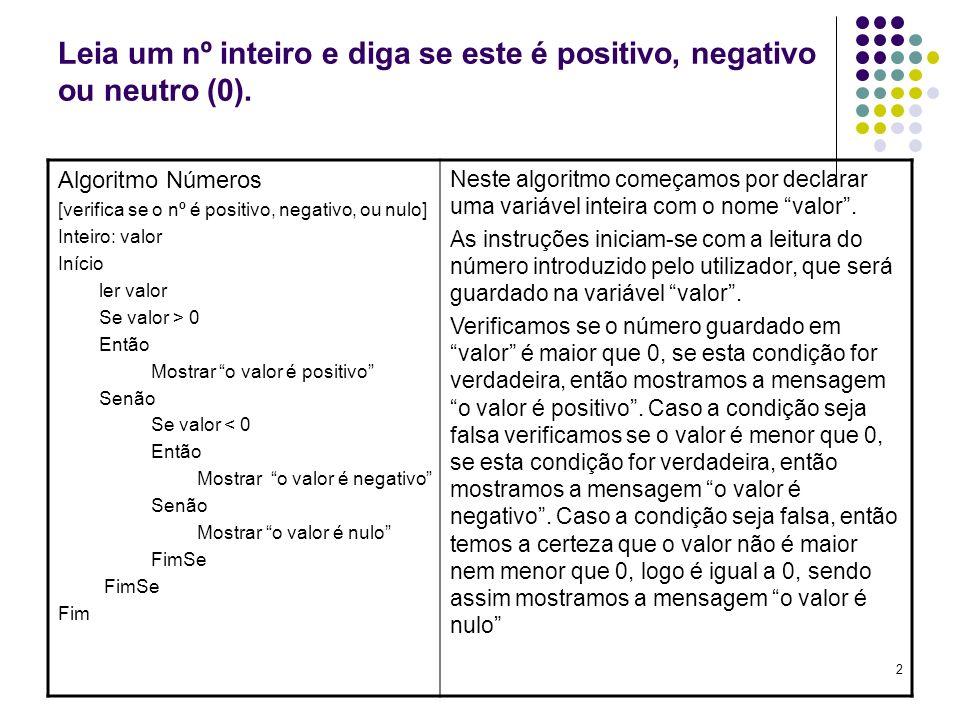 Leia um nº inteiro e diga se este é positivo, negativo ou neutro (0).