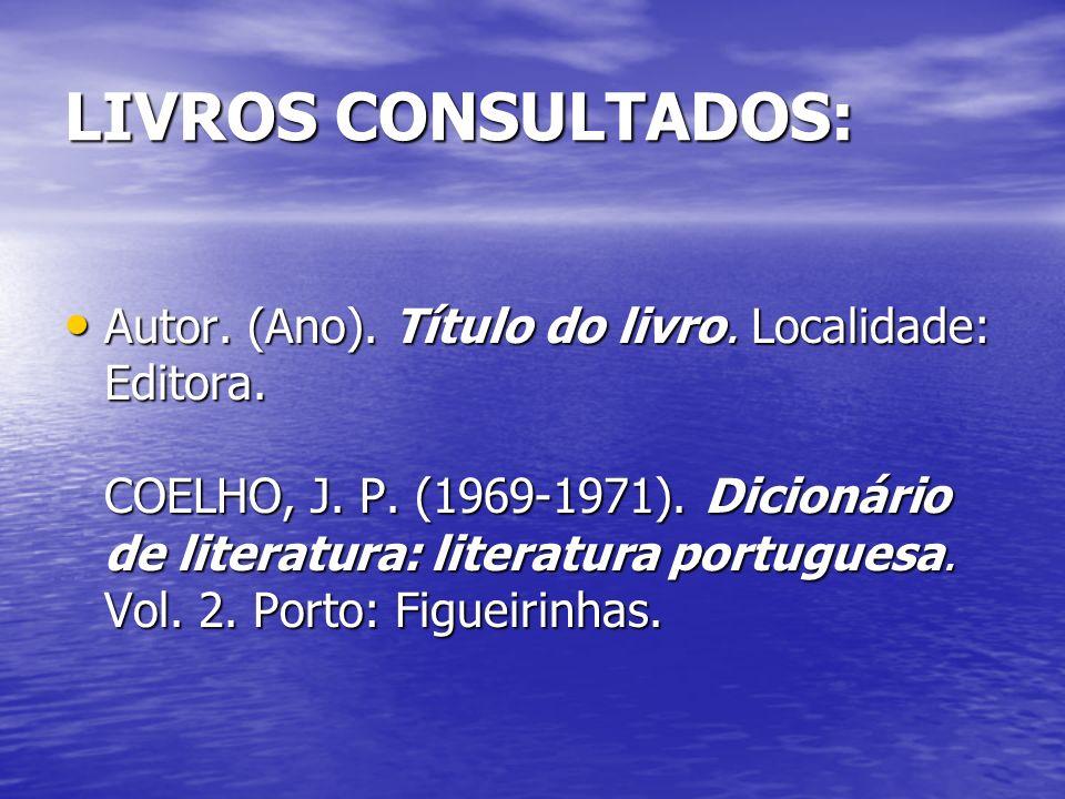 LIVROS CONSULTADOS: