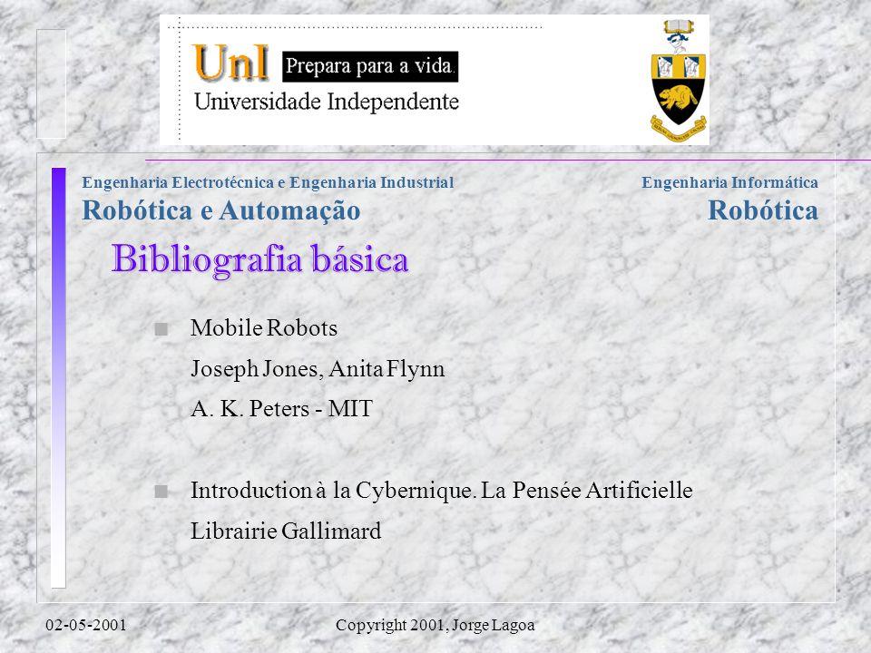 Bibliografia básica Mobile Robots Joseph Jones, Anita Flynn