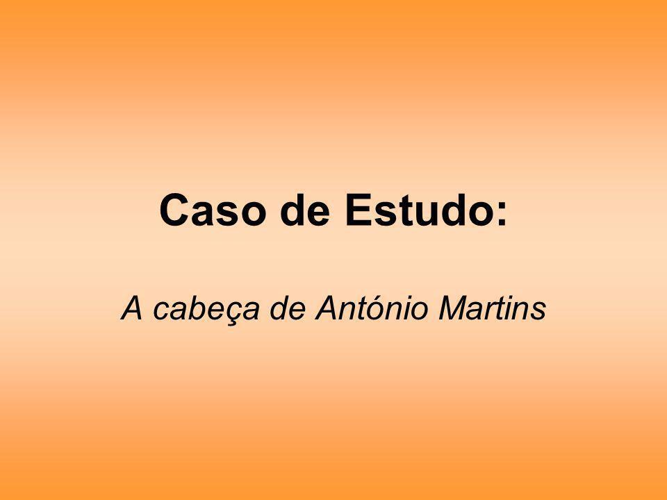 A cabeça de António Martins