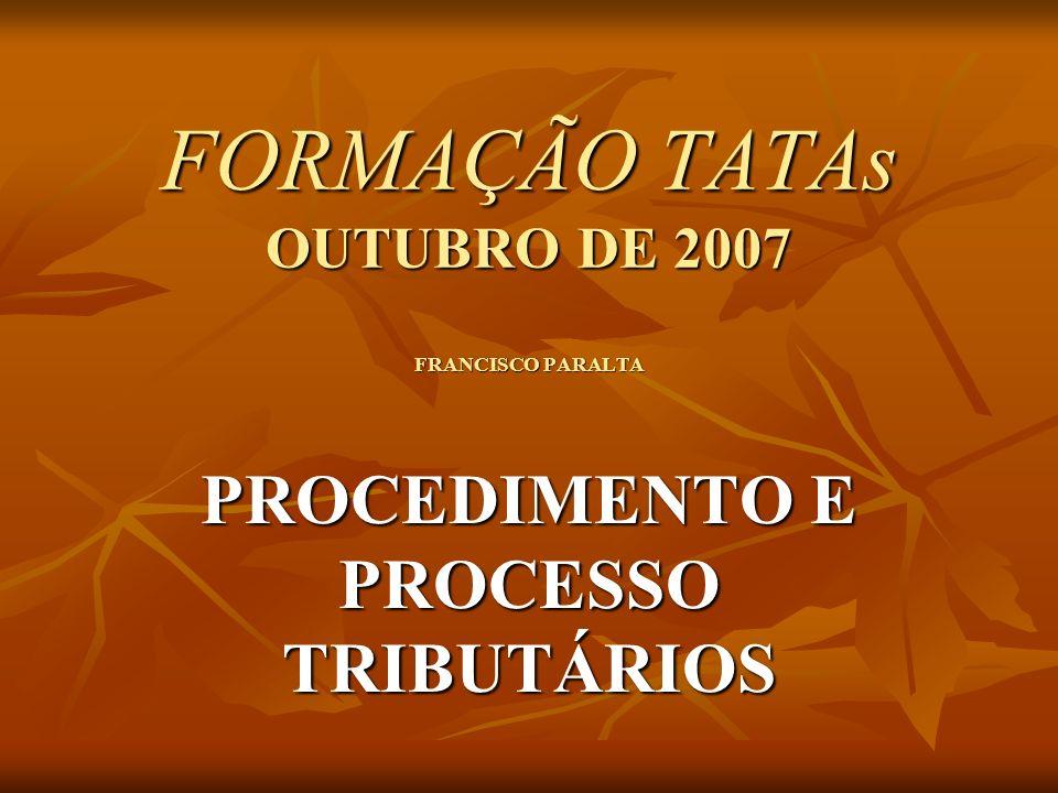 FORMAÇÃO TATAs OUTUBRO DE 2007 FRANCISCO PARALTA