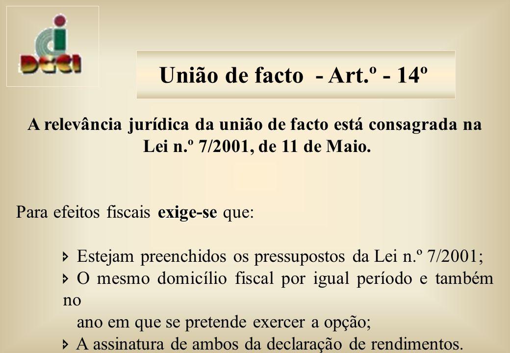 A relevância jurídica da união de facto está consagrada na