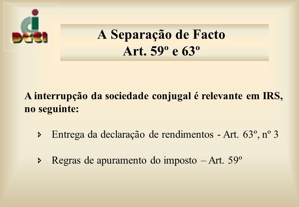 A Separação de Facto Art. 59º e 63º