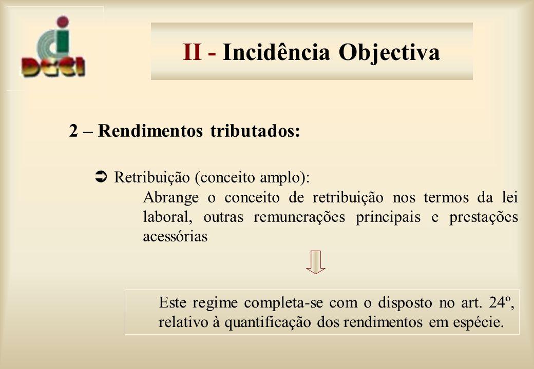 II - Incidência Objectiva