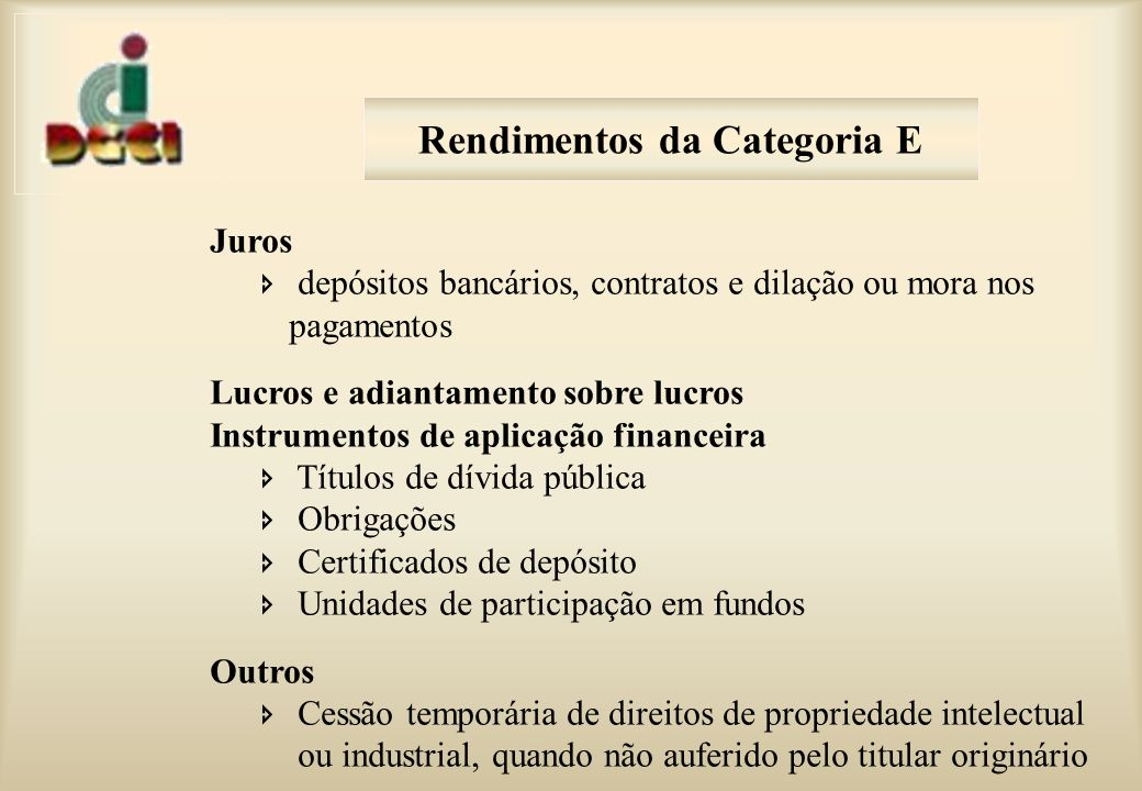 Rendimentos da Categoria E
