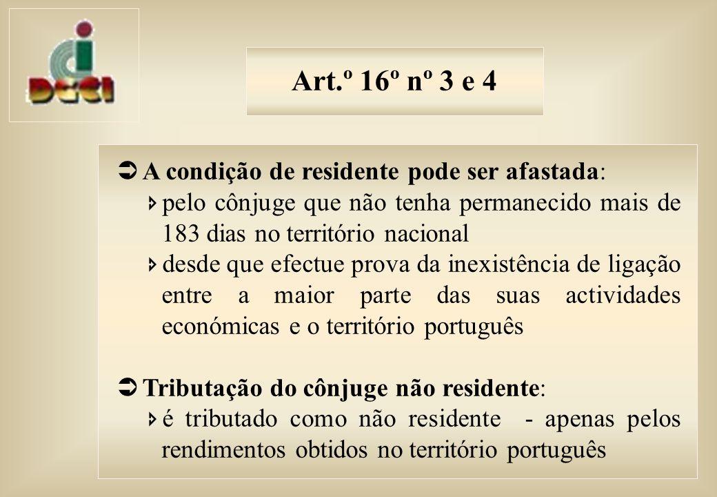 Art.º 16º nº 3 e 4 A condição de residente pode ser afastada: