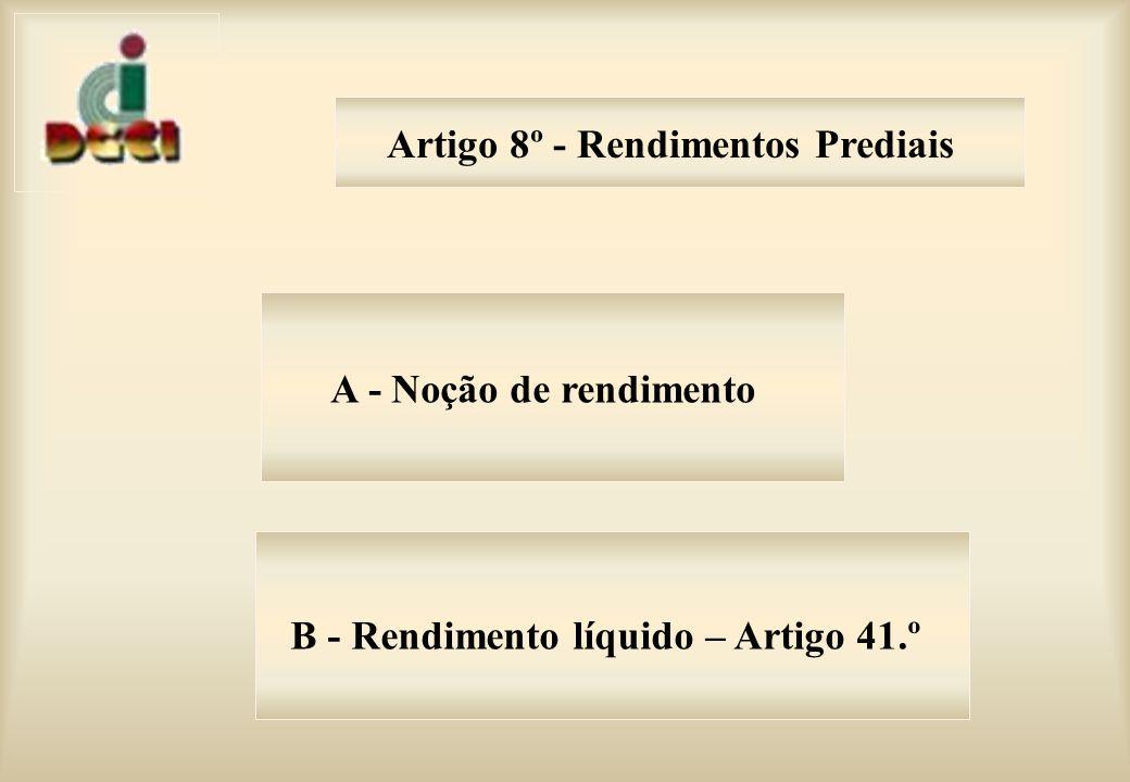 Artigo 8º - Rendimentos Prediais