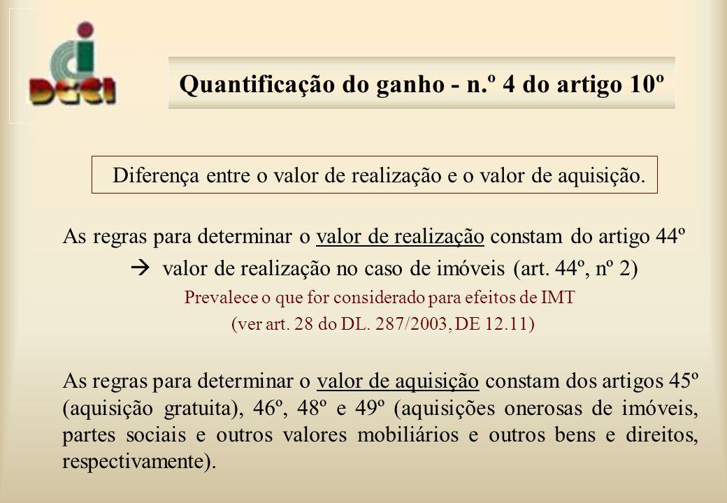 Quantificação do ganho - n.º 4 do artigo 10º