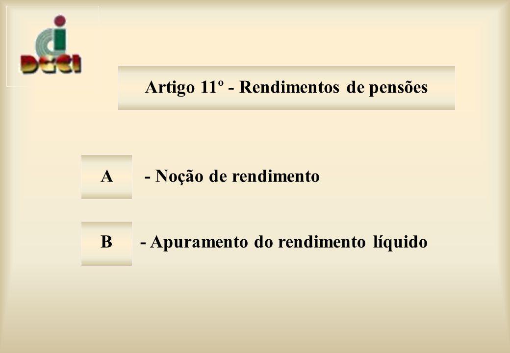 Artigo 11º - Rendimentos de pensões