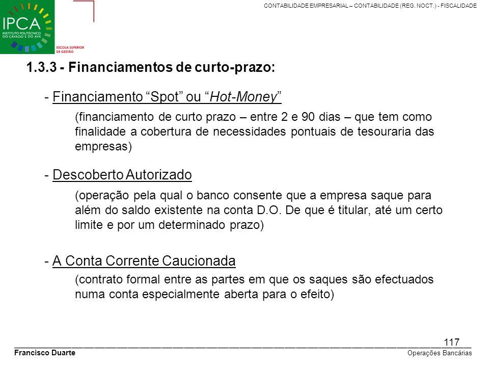 1.3.3 - Financiamentos de curto-prazo: