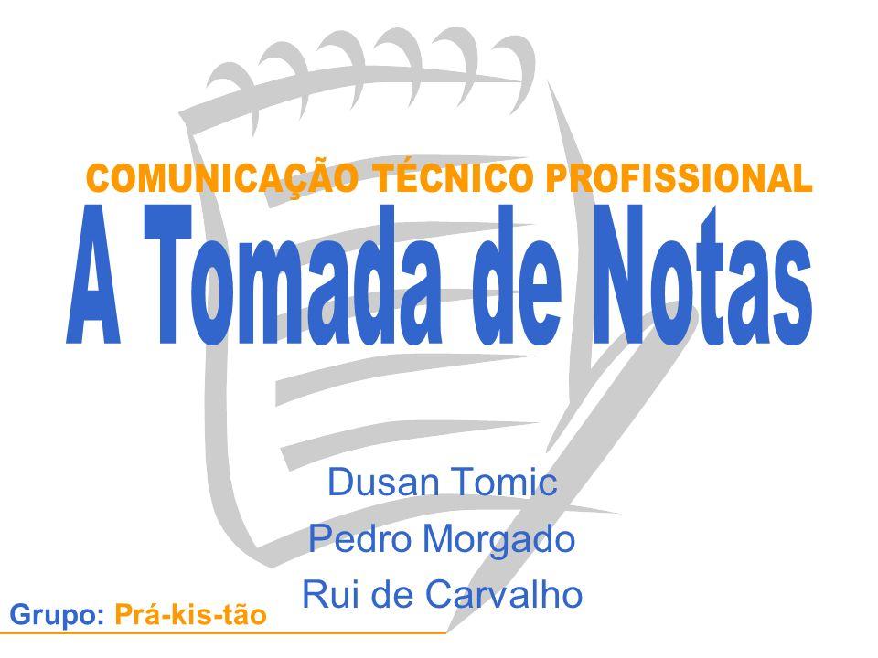Dusan Tomic Pedro Morgado Rui de Carvalho