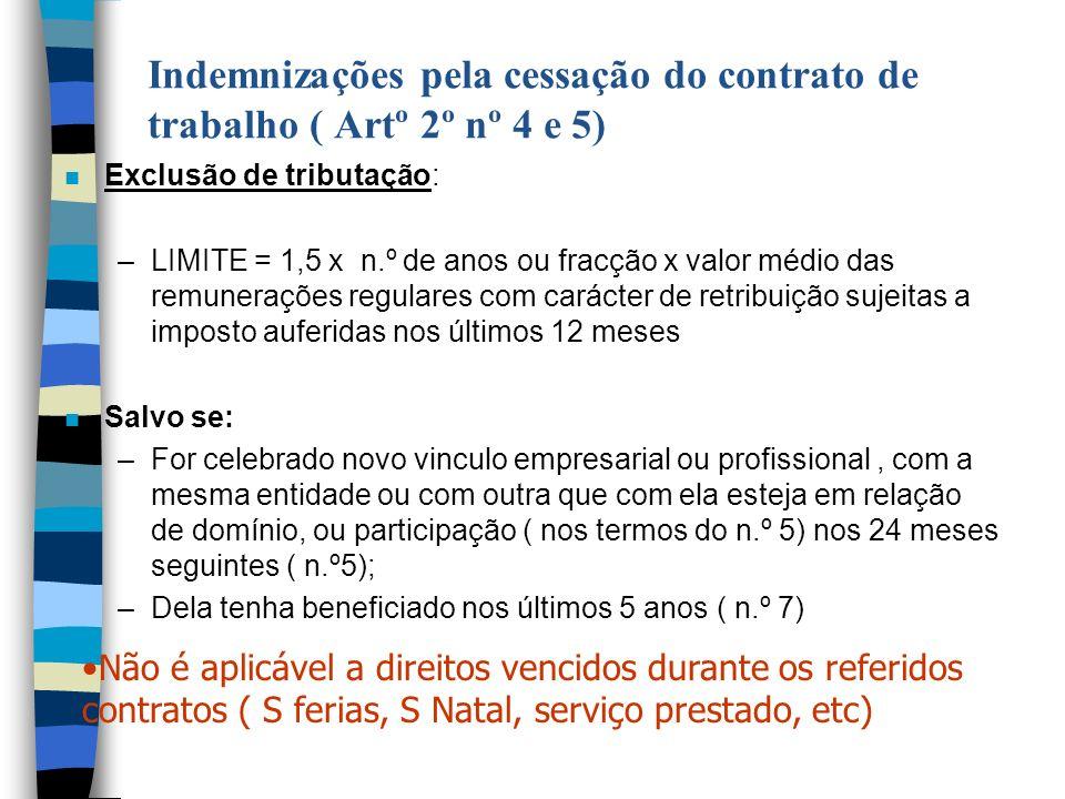 Indemnizações pela cessação do contrato de trabalho ( Artº 2º nº 4 e 5)