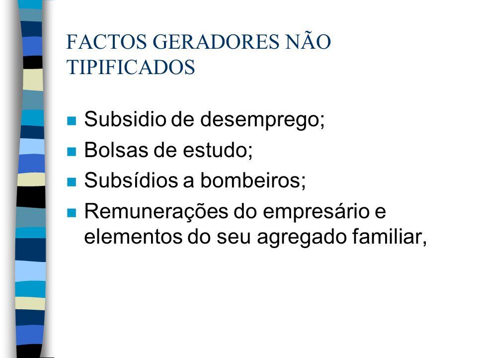 FACTOS GERADORES NÃO TIPIFICADOS